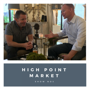 130 – High Point Spring Market 2017 Show #3