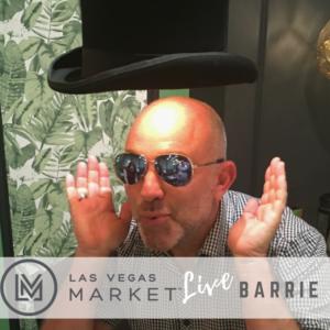 155 – Las Vegas Market LIVE: Barrie Livingstone