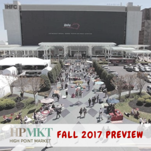159 – High Point Fall 2017 Market Preview