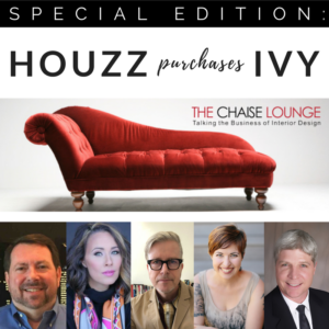192 – SPECIAL EDITION: Houzz Purchases Ivy
